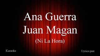Ana Guerra, Juan Magan - Ni La Hora