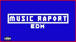Music Raport - NEW EDM & BIG ROOM MUSIC #1 | TRACKLIST