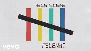 Melendi   Adiós Soledad (Audio)