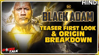 BLACK ADAM : Teaser First Look & Origin BREAKDOWN [Explained In Hindi] - Download this Video in MP3, M4A, WEBM, MP4, 3GP