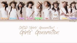 Girls' Generation (SNSD) (소녀시대) – Girls' Generation (소녀시대) Lyrics (Han|Rom|Eng|Color Coded) #TBS