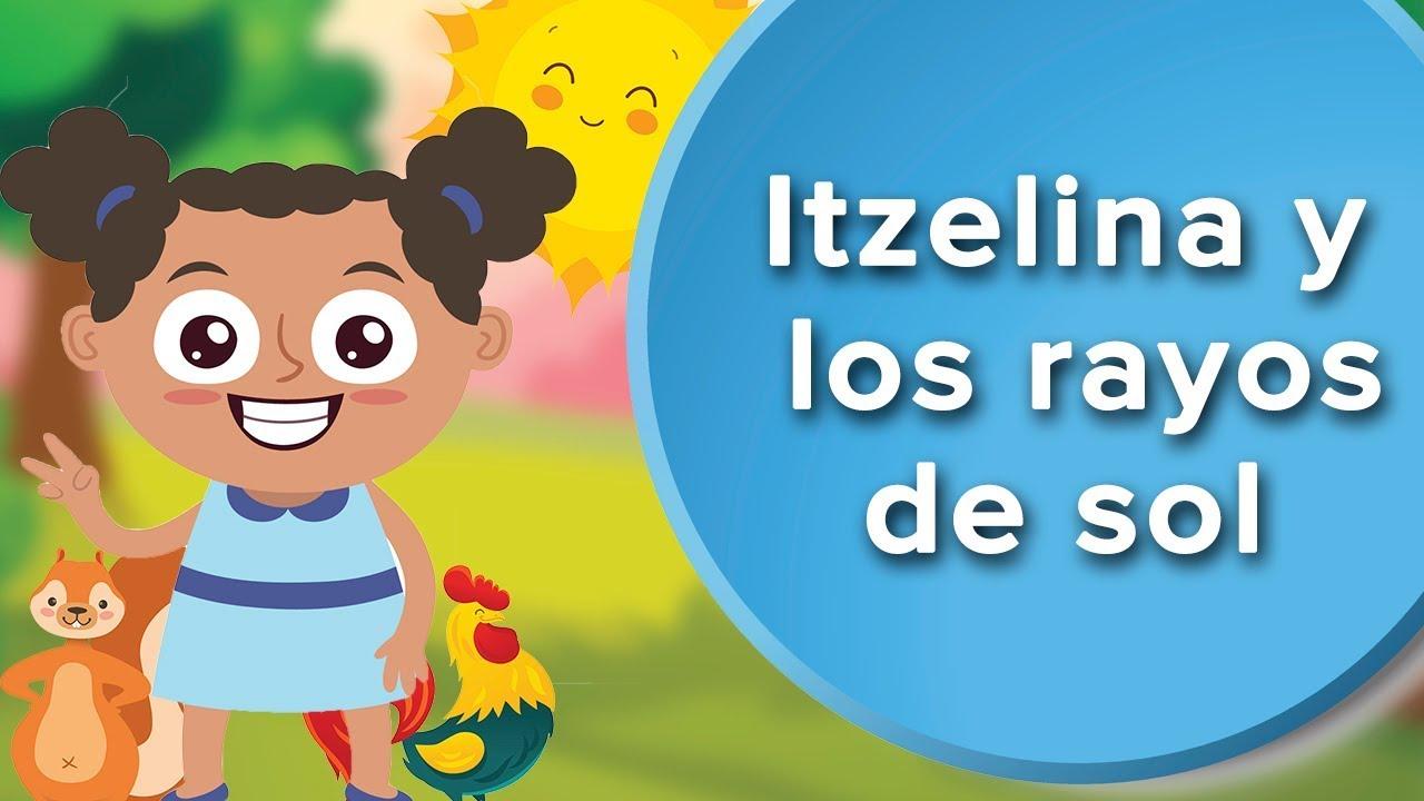 Itzelina y los rayos de sol ????   Cuento para enseñar el respeto a los niños