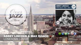 Abbey Lincoln & Max Roach - Lonesome Lover (1962)