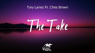 Tory Lanez - The Take ft. Chris Brown (lyrics) - YouTube