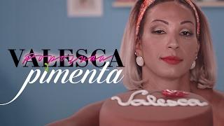 Valesca Popozuda - Pimenta