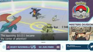 Pokemon World Championship 2014 Se Jun Park vs Jeudy Azzarelli [Master Division Final 2nd]