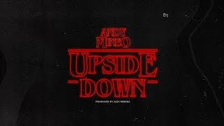 Andy Mineo - The Upside Down prod. By @mrmedina