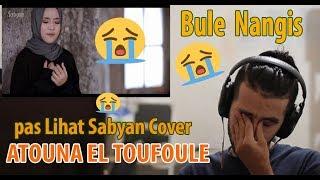 """Reaksi Bule SABYAN Cover """"ATOUNA EL TOUFOULE"""" 😭😭😭"""
