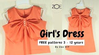 DIY Sewing Girls Dress 3-12 Years | FREE Patterns | Zoe DIY