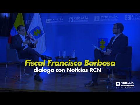 Fiscal Francisco Barbosa dialoga con Noticias RCN / 1 de septiembre de 2021