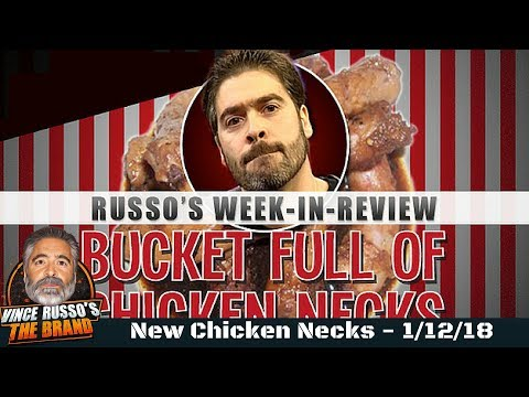 Vince Russo's Bucket Full of Chicken Necks 1/12/18