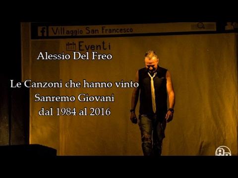 Tutte le Canzoni che hanno vinto Sanremo Giovani 1984 2016 Cover di Alessio Del Freo