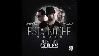 Justin Quiles - Esta Noche ft. J Alvarez & Maluma (Remix) [Official Audio]