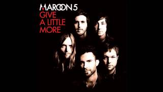 Maroon 5 - Give A Little More (Roger Sanchez Radio Edit)