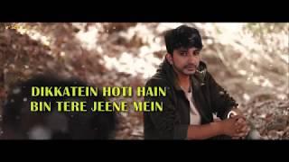 Dikkatein Hoti Hain Bin Tere Jeene Mein (Lyrical   - YouTube
