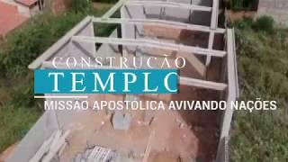 CONSTRUÇÃO DO TEMPLO AVANÇA
