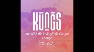 Kungs & Cookin' On 3 Burners - This Girl (Lyric video) HQ sound