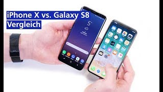 Apple iPhone X vs Samsung Galaxy S8 im Vergleich (deutsch HD)