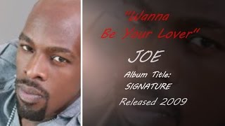 """Joe """"Wanna Be Your Lover"""" - A Grown & Sexy Pictorial"""