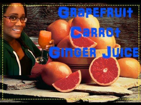 Video Grapefruit, Carrot Ginger Juice!