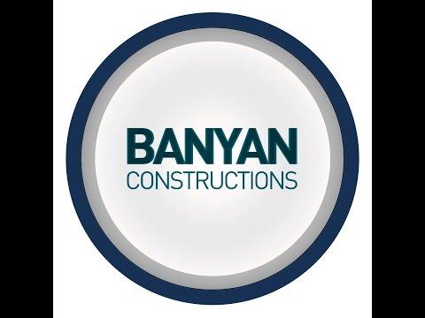 Banyan Constructions