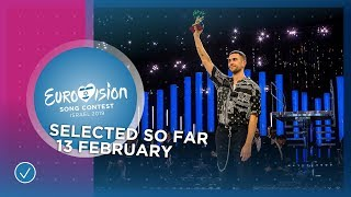 Selected entries so far (13 February 2019) - Eurovision Song Contest 2019