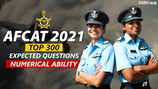 AFCAT 2021 Top 300 Most Excepted Questions | Numerical Ability Section