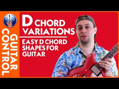 Beginner Guitar Lesson - How to Play D Chord Variations [Easy Guitar Chords]