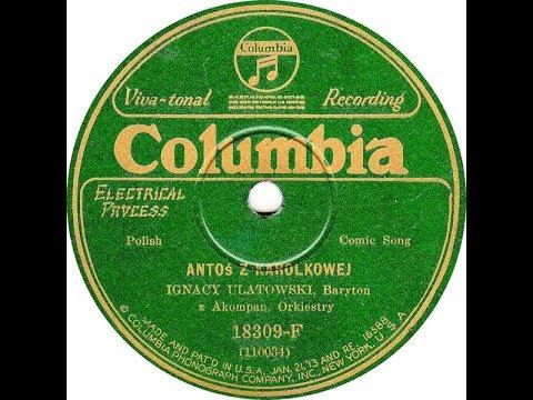 Polish 78rpm recordings, 1928. COLUMBIA 18309. Antoś z Karolkowej / Jestem polskie dziecko