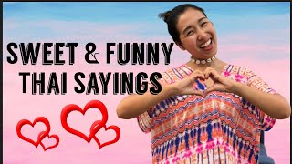 5 Funny Yet Romantic Quotes You Should Say To Your Love| Speak Thai