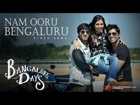 Nam Ooru Bengaluru - Bangalore Days Video Song | Dulquer Salman | Nazriya Nazim | Nivin Pauly
