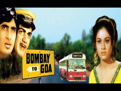 Bombay to Goa Full Movie - 1972