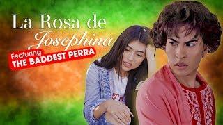La Rosa de Guadalupe PARODY feat. The Baddest Perra - mitu