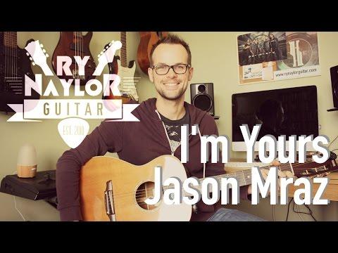 I'm Yours Guitar Lesson (Jason Mraz) Easy Guitar Tutorial - Intro TAB + Chords
