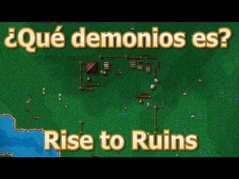 ¿Qué demonios es? - Rise to Ruins - Un Dwarf Fortress distinto