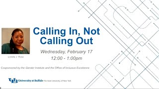 "Image of an opening slide featuring a photo of Loretta Ross, the UB logo, and the lecture title, ""Calling in, not calling out."""