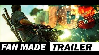 Just Cause 3  Fan Made Trailer - (HD)