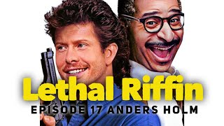 EP17 Riffin With Anders Holm