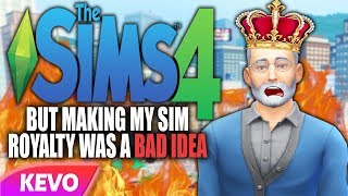 Sims 4 but making my sim royalty was a bad idea