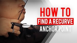 How to find a recurve anchor point | Archery 360