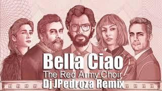 The Red Army Choir  - Bella Ciao (Dj JPedroza Remix)