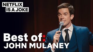 Best of: John Mulaney | Netflix Is A Joke