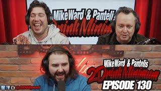 2 Drink Minimum - Episode 130