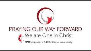 Praying for the UMC