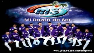 Banda MS 2012 -  Quisiera __ Mi Razón D e Ser __ 2013.mp3