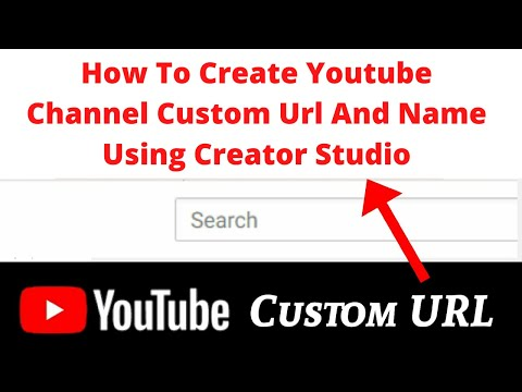 How To Create Youtube Channel Custom Url And Name Using Creator Studio