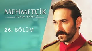 Mehmetcik Kutul Amare (Kutul Zafer) episode 26 with English subtitles