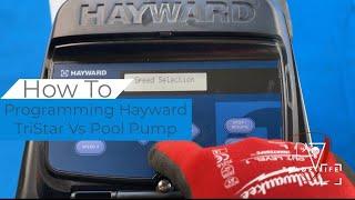 Hayward Variable Speed Pump Programming How To..