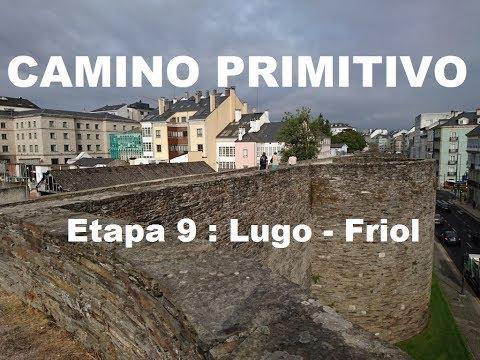 El Camino Primitivo. Etapa 9 : Lugo - Friol (33 kmts) 16-09-16