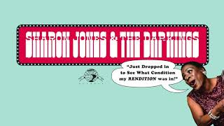 Sharon Jones & The Dap-Kings - I Just Dropped In To See What Condition My Condition Is In